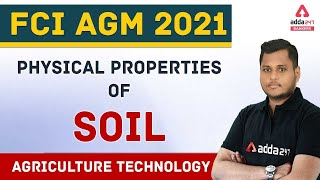 FCI Recruitment 2021 | FCI AGM Agriculture Technology | Physical Properties of Soil