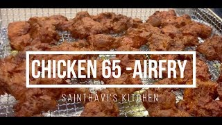 Chicken 65  Recipe  | Cuisinart AirFryer | Sainthavi's Kitchen