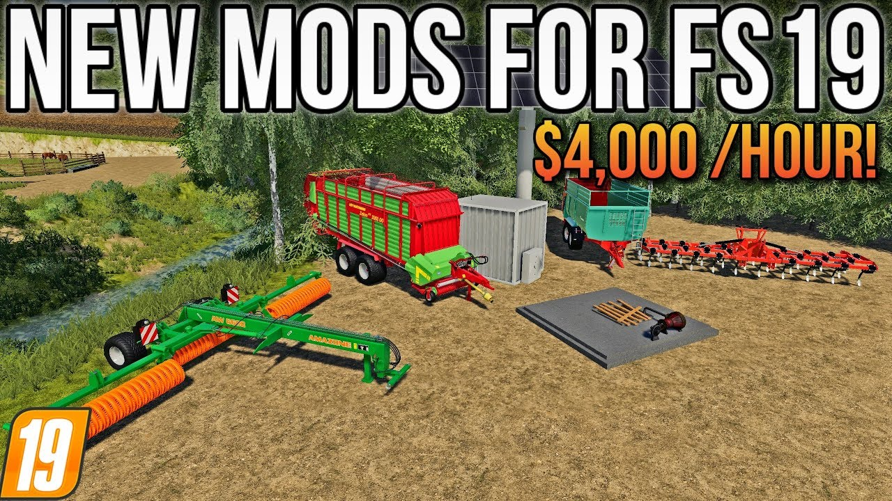 MAKE $4,000 PER HOUR WITH THIS MOD! | NEW MODS FOR FS19!
