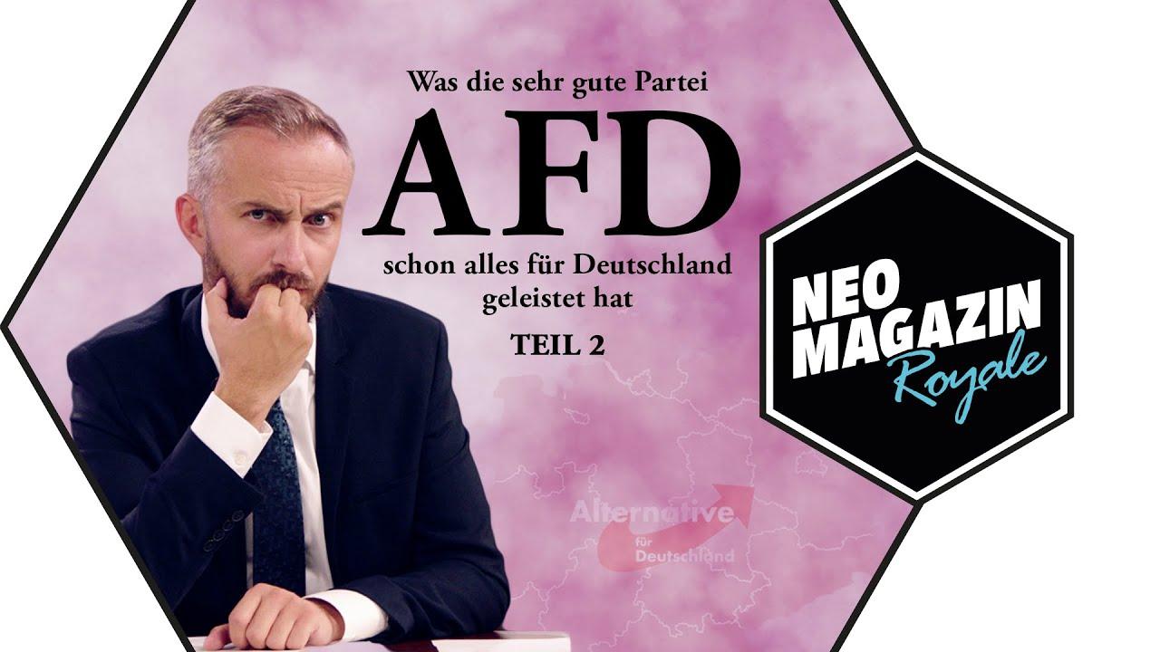 Teil2 Was Die Sehr Gute Partei Afd Schon Alles Für Deutschland Geleistet Hat Neo Magazin Royale