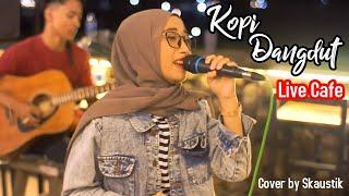 KOPI DANGDUT - SKAUSTIK   Live Cover at ROLET VIEW