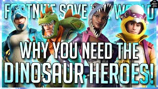 FORTNITE STW: GET THE DINO HEROES, OR DEEPLY REGRET IT! [FORTNITE STW BEGINNER TIPS]