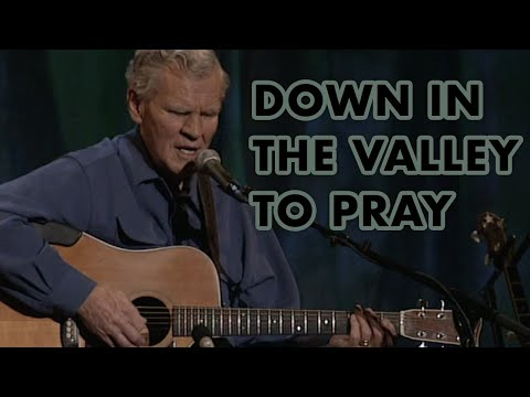 Down In The Valley To Pray - Doc Watson, Ricky Skaggs, Earl Scruggs, And Alison Krauss