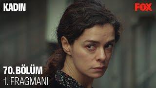 Kadın 70. Bölüm 1. Fragmanı