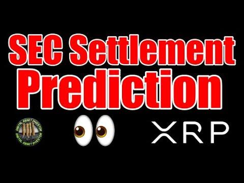 Predictions For SEC v. Ripple Settlement & XRP +10%