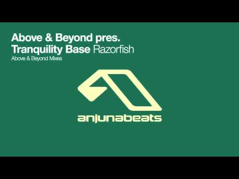 Above & Beyond Pres. Tranquility Base - Razorfish (Above & Beyond Progressive Mix)
