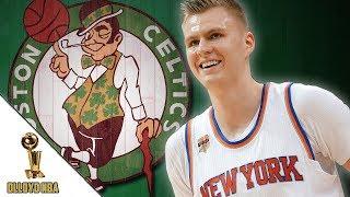 Boston Celtics To Trade For Kristaps Porzingis?!