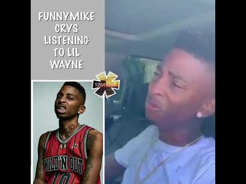 """FUNNYMIKE """" CRYING LISTENING TO LIL WAYNE THINKS MONA LISA IS HIS FAMILY """""""
