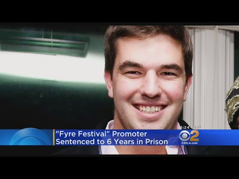 Promoter Of Botched Fyre Festival Sentenced To 6 Years In Prison Mp3