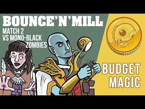 Budget Magic: Mono-U  Bounce'n'Mill vs Mono Black Zombies (Match 2)