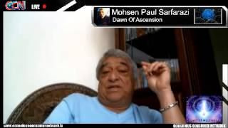Dawn of Ascension on CCN - Dr. Mohsen Paul Sarfarazi: Episode 4:  Human Bioplasmic-Energetic System