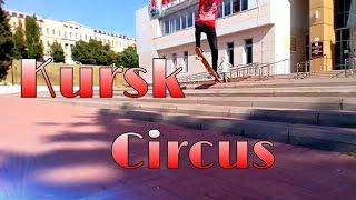 Kursk † Circus