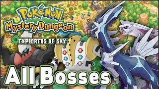 Pokemon Mystery Dungeon Explorers of Sky All Bosses
