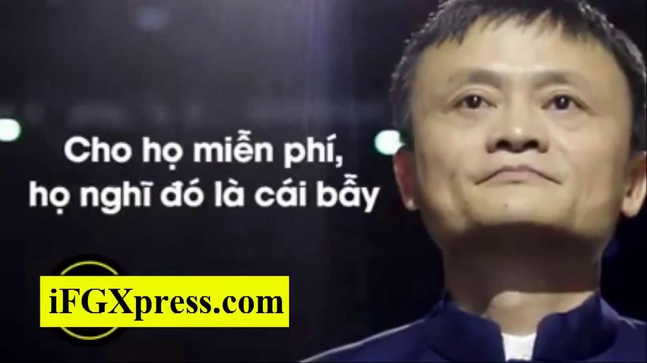 Những câu nói rất hay của Jack Ma trong kinh doanh và trong cuộc sống