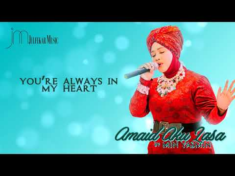 MIN YASMIN - Amaid Aku Lasa (SINAMA Song VIDEO LYRIC)