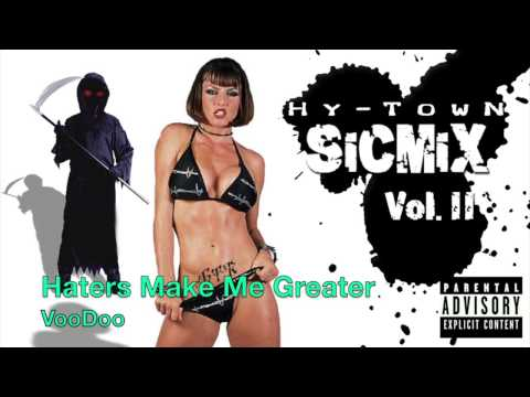 VooDoo • Haters Make Me Greater (Sic Mix Vol. 2)
