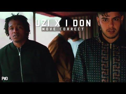 P110 - Uzi & I Don - Move Correct [Music...
