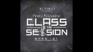 Freck Billionaire - Class Is In Session [Bars 101]