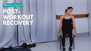 Bariatric Fitness Rx Post-Workout Recovery
