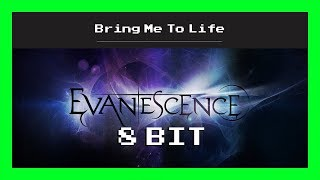 Evanescence - Bring Me To Life (8 Bit Instrumental Cover)