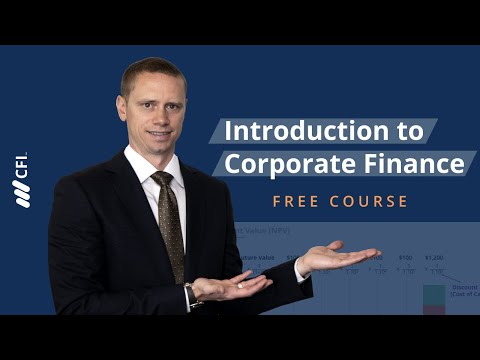 Introduction to Corporate Finance - FREE Course | Corporate Finance Institute