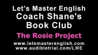 Coach Shane's Book Club: The Rosie Project PART TWO