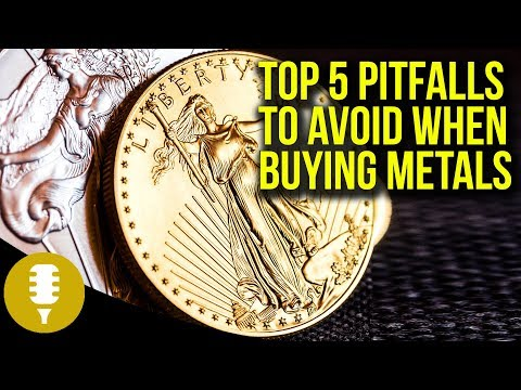 The Top 5 Pitfalls To Avoid When Buying Precious Metals | Golden Rule Radio