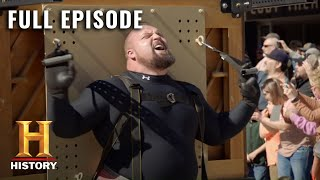 The Strongest Man in History: INSANE PIANO LIFT & STEAK EATING RACE- Full Episode (S1, E4) | History