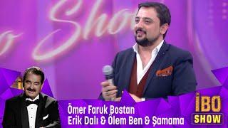 Ömer Faruk Bostan - Erik Dalı & Ölem Ben & Şamama Resimi