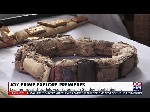 Joy Prime Explore Premiers: Exciting travel show hits your screens on Sunday, September 12 (10-9-21)