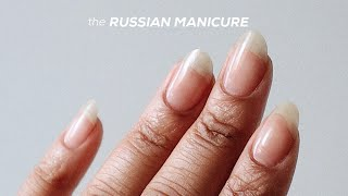 RUSSIAN MANICURE AT HOME | The DIY Dry Manicure