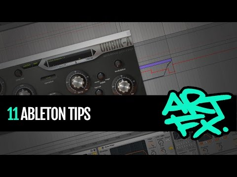 11 Ableton tips from ARTFX that every producer should know!