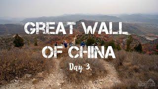 Great Wall of China Trek - Day 3 | The Bucket List Company