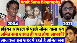 Biography: Indian Idol Season 1 के First Runner up Amit Sana
