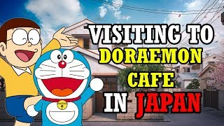 A VISIT TO DORAEMON CAFE IN JAPAN || DORAEMON MUSEUM || PART 6
