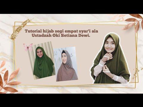 2 Tutorial Hijab Segi Empat Syar I Ala Ustadzah Oki Setiana Dewi Youtube