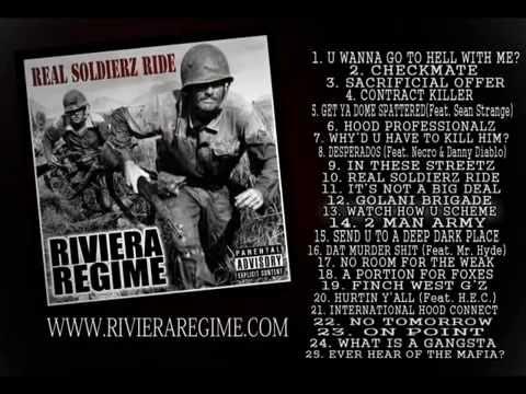 "Riviera Regime ""Real Soldierz Ride"" (FULL ALBUM)"