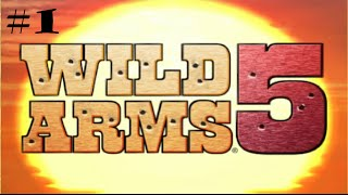 Let's Play Wild Arms 5 (100% Complete!)