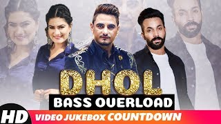 Dhol Bass Overload | Video Jukebox | Latest Party Songs 2018 | Speed Records