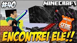 Minecraft A SERIE 2 ENCONTREI ELE!! O MOBZILLA! - #40