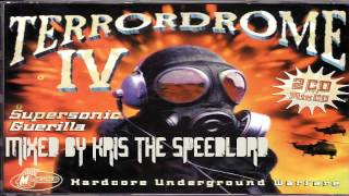 Terrordrome IV.  Megamix mixed by Kris the Speedlord