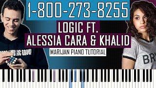 How To Play: Logic ft. Alessia Cara & Khalid - 1-800-273-8255 | Piano Tutorial + Sheets