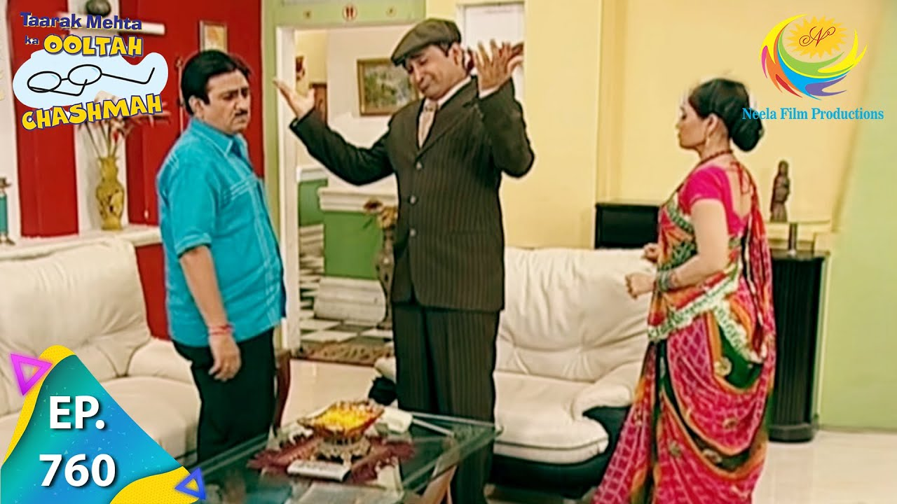 Download Taarak Mehta Ka Ooltah Chashmah - Episode 760 - Full Episode