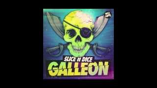 Slice N Dice - Galleon