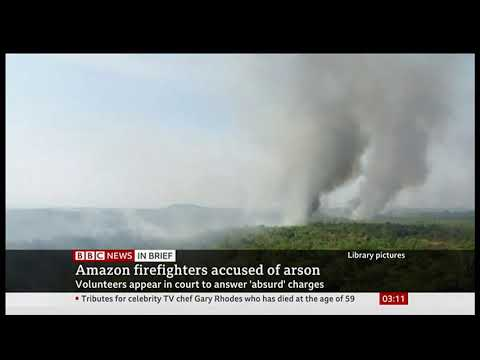 Weather Events 2019 – Firefighters accused of arson (Amazon) – BBC – 28th November 2019