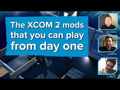 The XCOM 2 mods that you can play from day one
