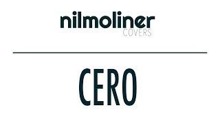 Dani Martín - Cero (Nil Moliner Cover)