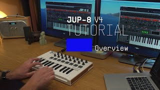Tutorials | Jup-8 V - Overview