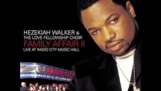 Calling My Name [2002] Hezekiah Walker & LFCC ft. Timiney Figueroa Caton [Family Affair  II]