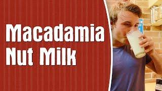 How To Make Macadamia Nut Milk —dairy-free & Vegan Milk Recipe